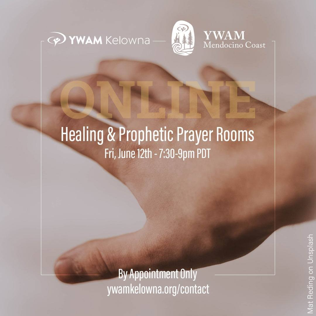 We are running another Online Healing & Prophetic Prayer Room and this time in partnership with the folks from @ywammendocinocoast. For all those who need healing in their bodies or an encouraging word join us for a 15-minute private video call with a few team members and friends of YWAM Kelowna. We will be ministering by appointment only so PLEASE let us know if you want a slot. Limited availability. Please visit: ywamkelowna.org/contact All appointments will be June 12th, 7:30-9pm PST - via Zoom. We will provide you with a Zoom link and connection instructions once you have an appointment.